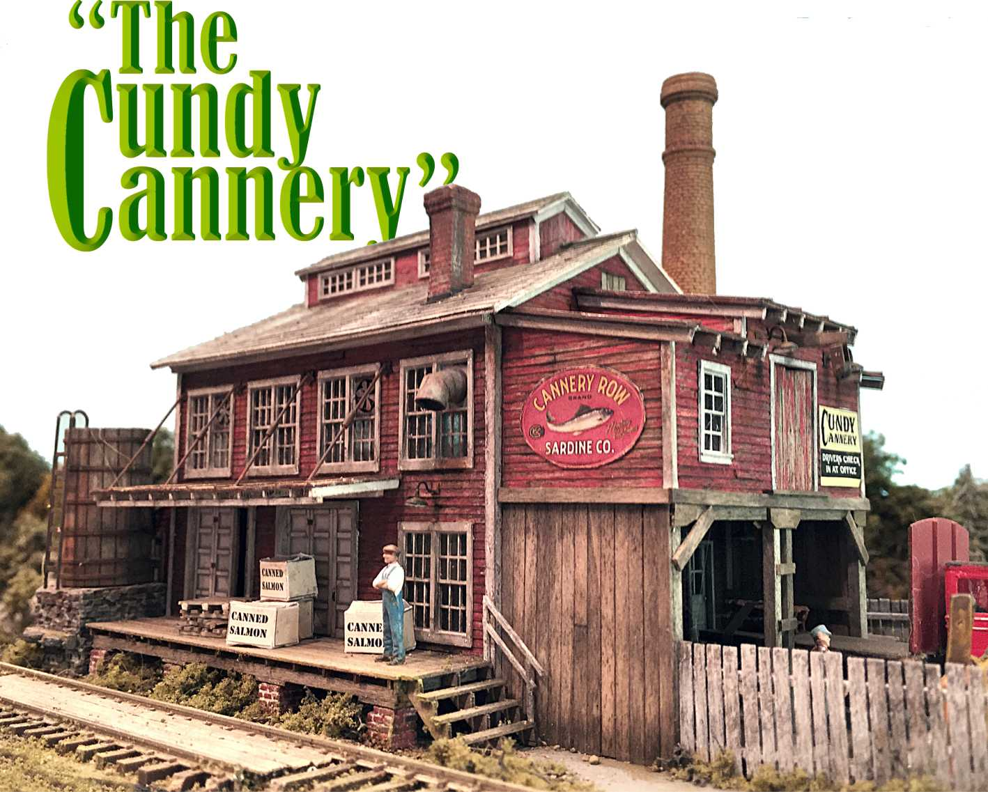 The Cundy Cannery HO Scale