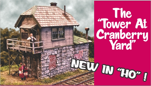 New In HO... The Tower At Cranberry Yard
